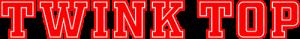 TwinkTop.org - Top & Bottoms